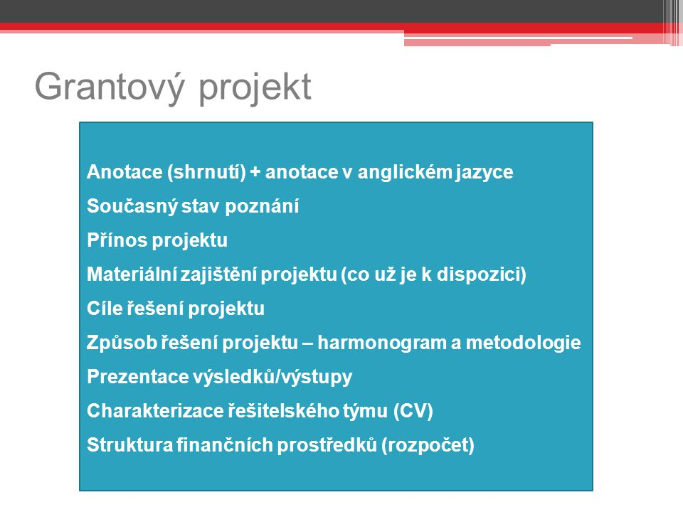 Grantový projekt Anotace (shrnutí) + anotace v anglickém jazyce