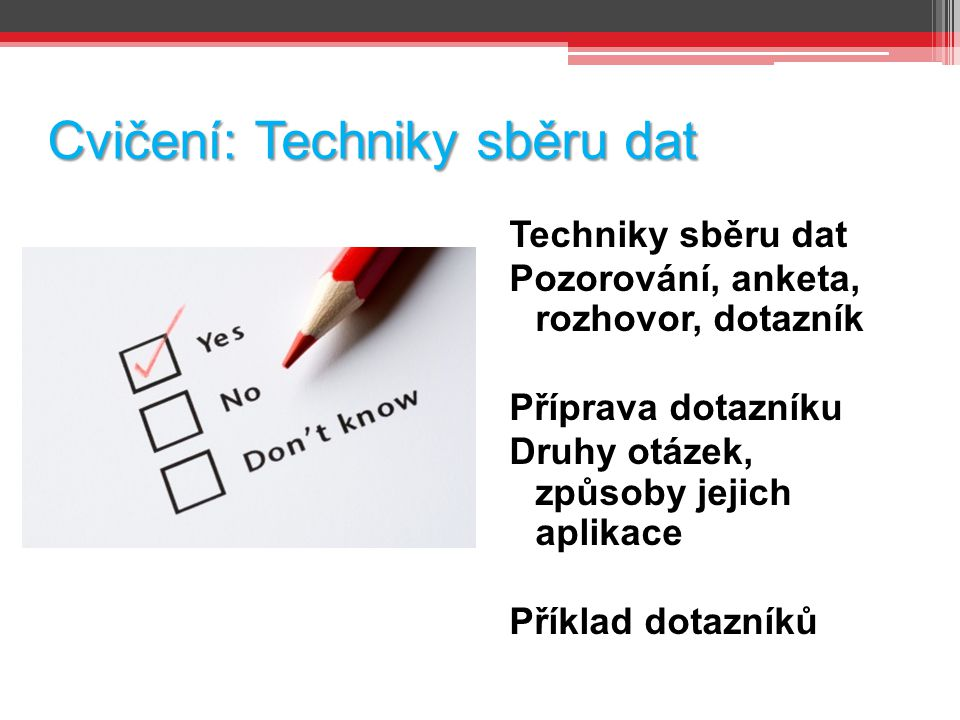 Cvičení: Techniky sběru dat