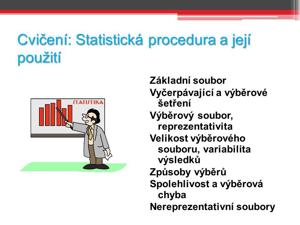 Cvičení: Statistická procedura a její použití