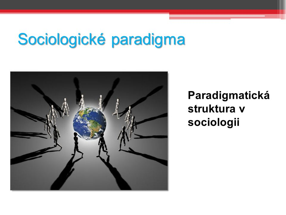Sociologické paradigma