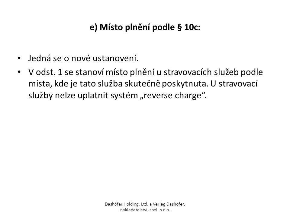 e) Místo plnění podle § 10c: