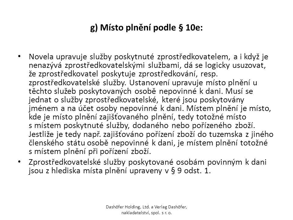 g) Místo plnění podle § 10e: