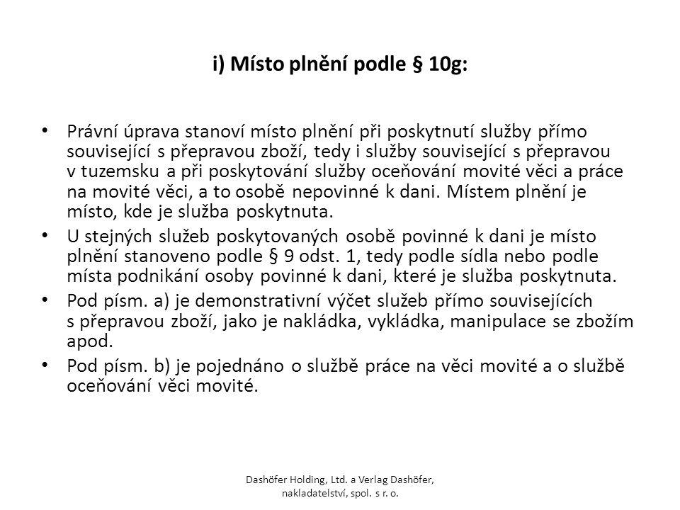 i) Místo plnění podle § 10g: