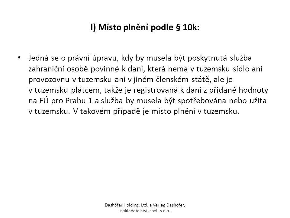 l) Místo plnění podle § 10k: