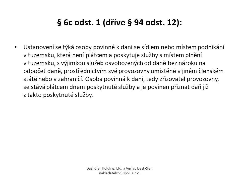 § 6c odst. 1 (dříve § 94 odst. 12):