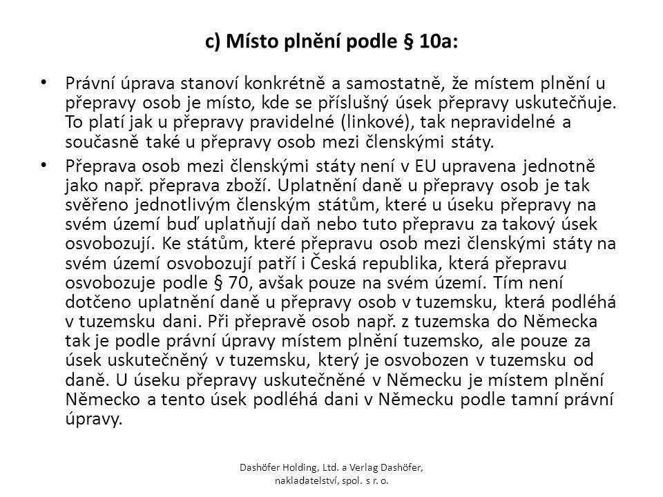 c) Místo plnění podle § 10a: