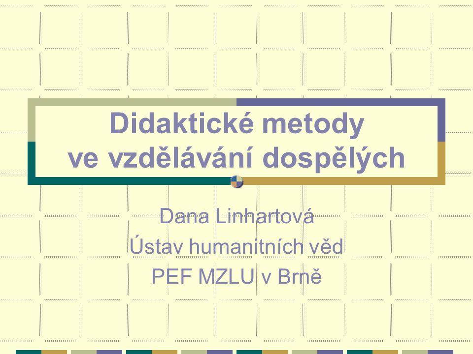 Didaktické metody ve vzdělávání dospělých