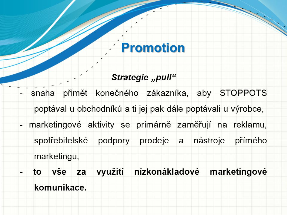 "Promotion Strategie ""pull"