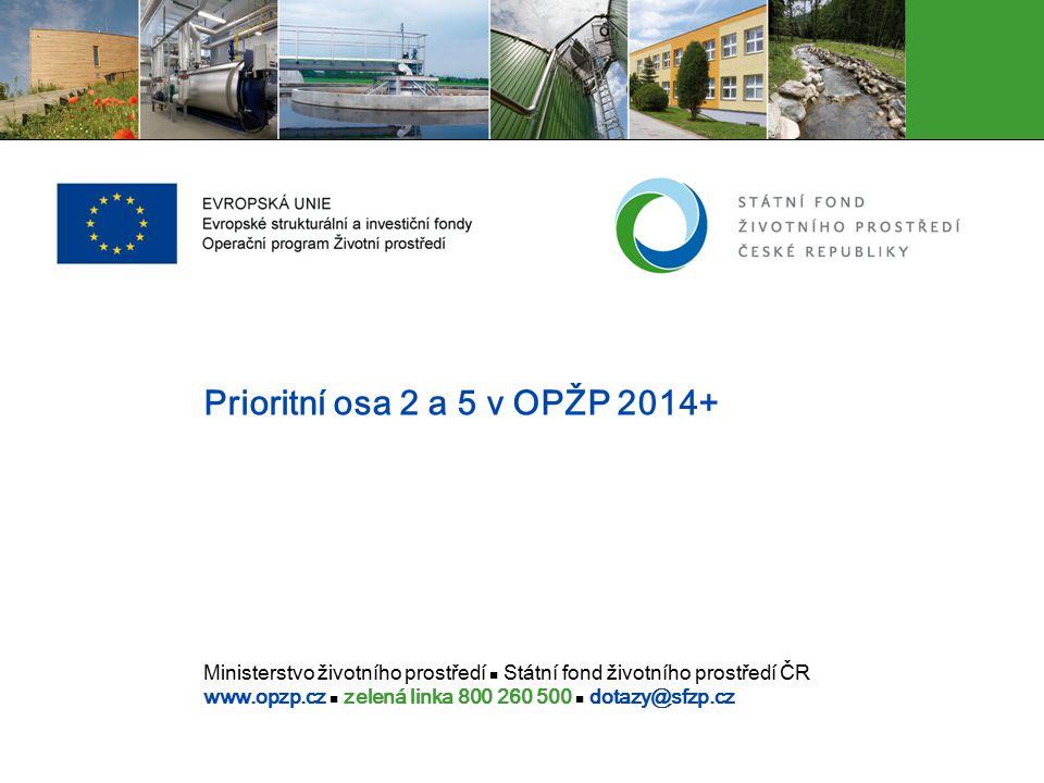 Prioritní osa 2 a 5 v OPŽP 2014+