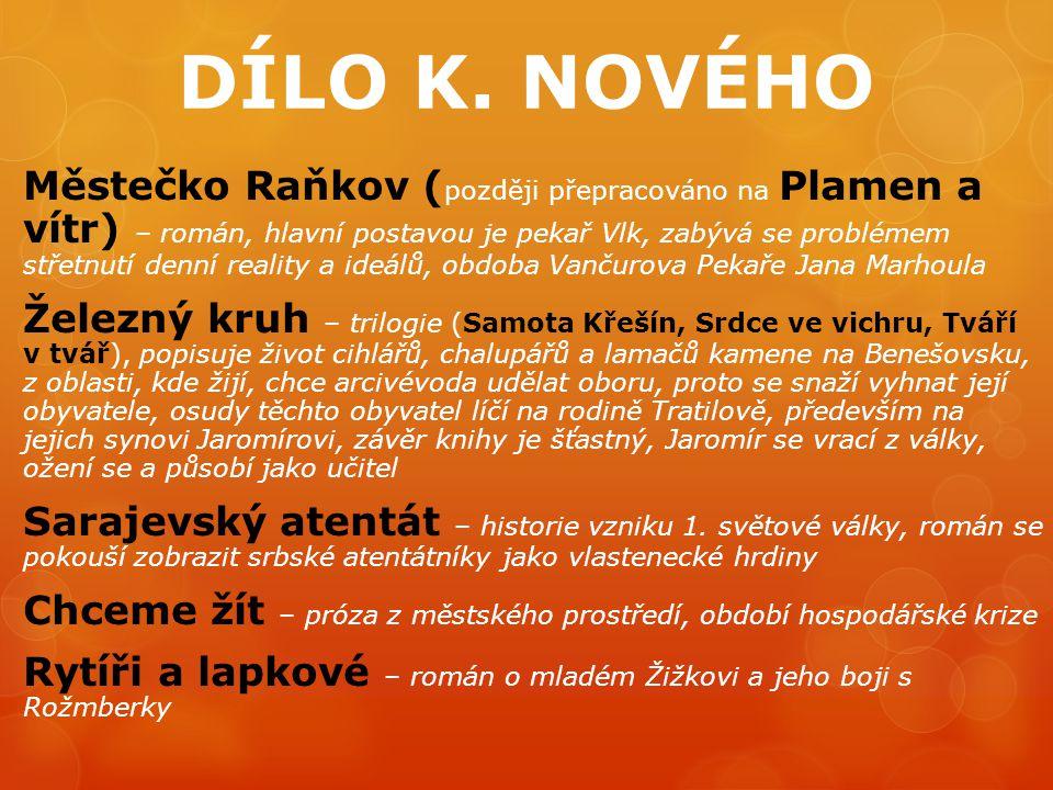 DÍLO K. NOVÉHO