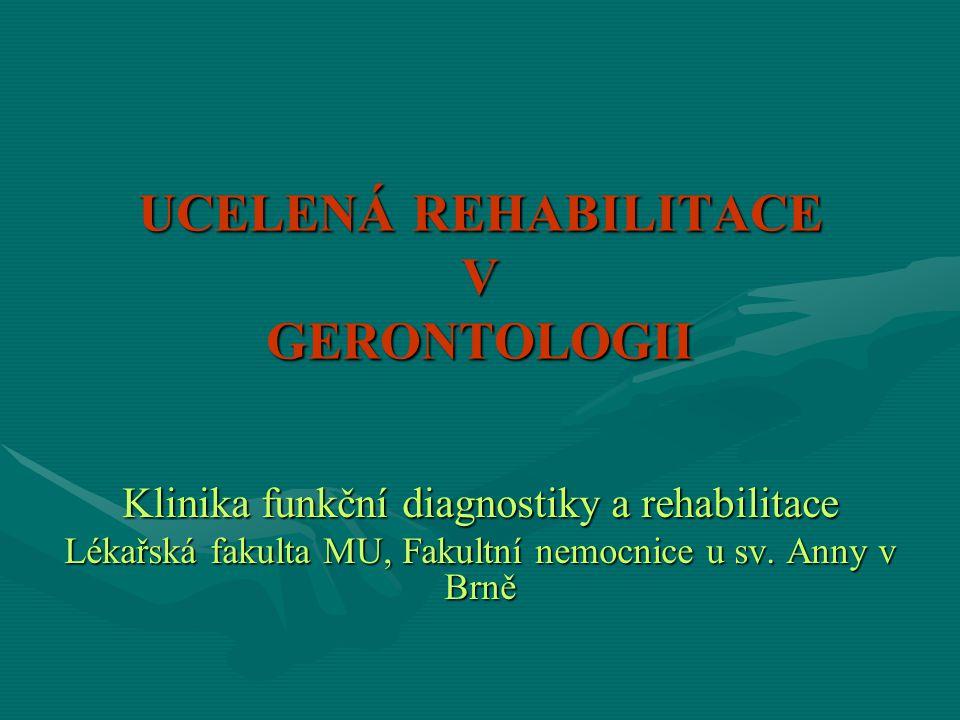 UCELENÁ REHABILITACE V GERONTOLOGII