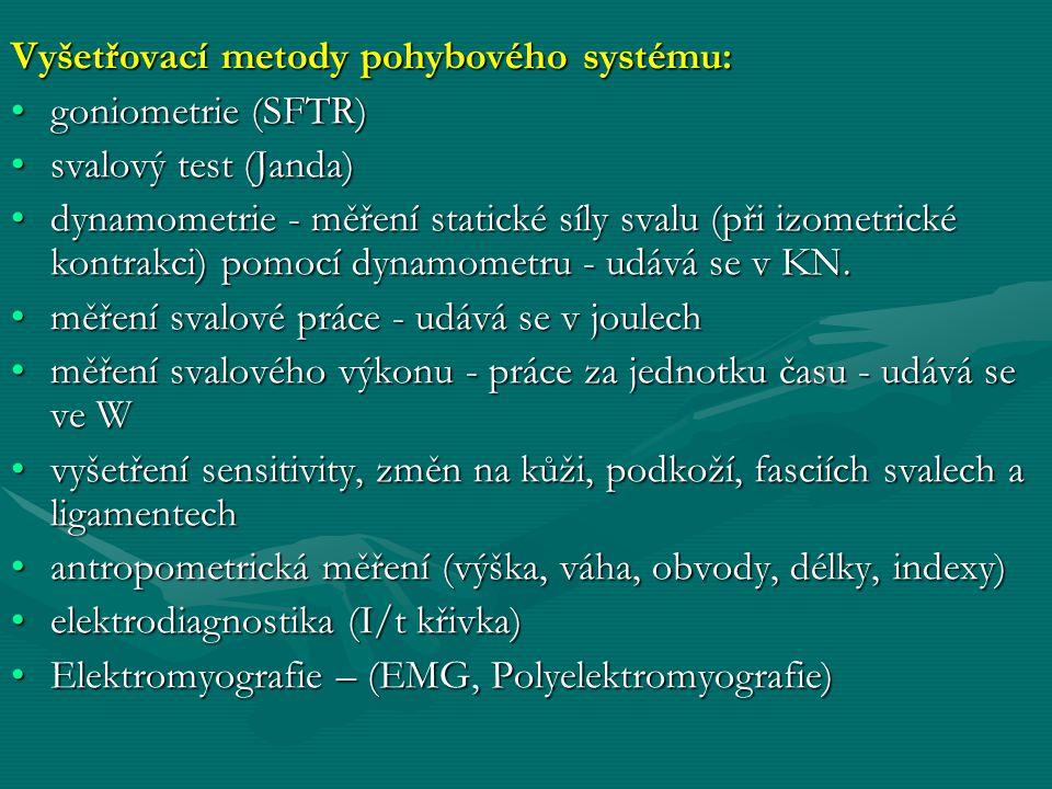 Vyšetřovací metody pohybového systému: