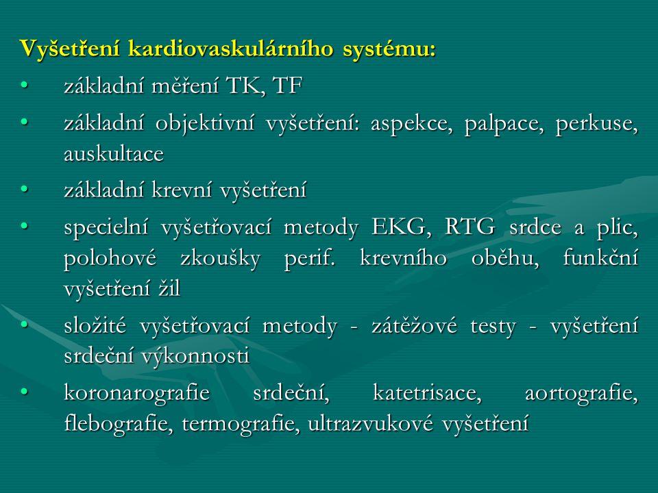 Vyšetření kardiovaskulárního systému: