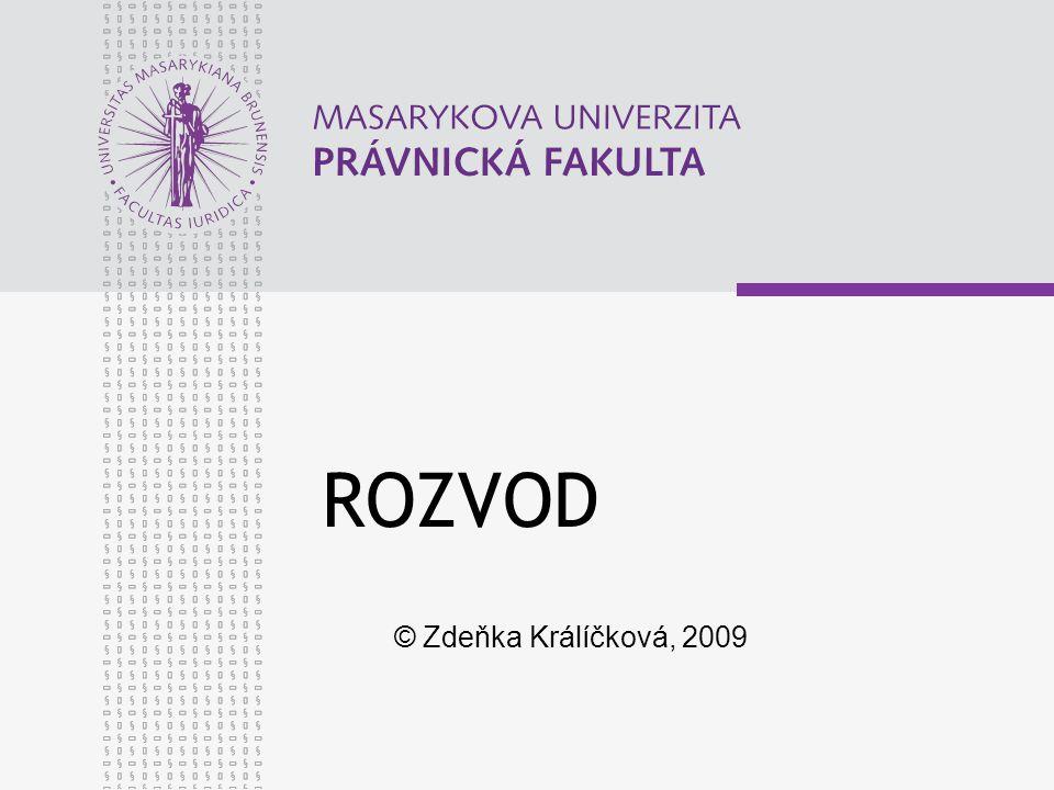 ROZVOD © Zdeňka Králíčková, 2009