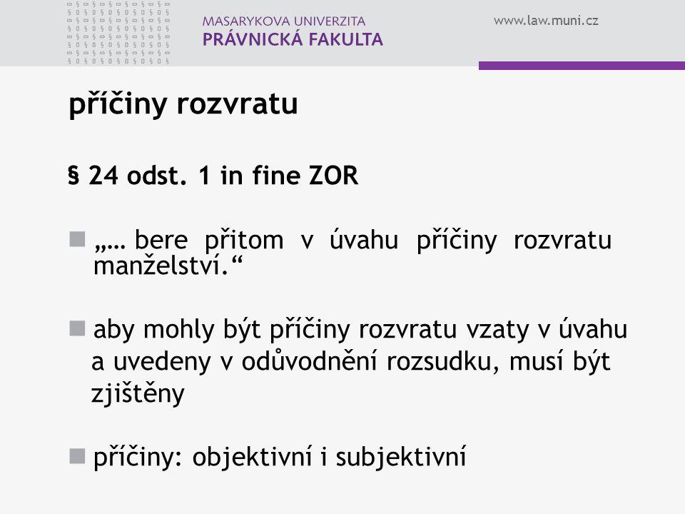 příčiny rozvratu § 24 odst. 1 in fine ZOR