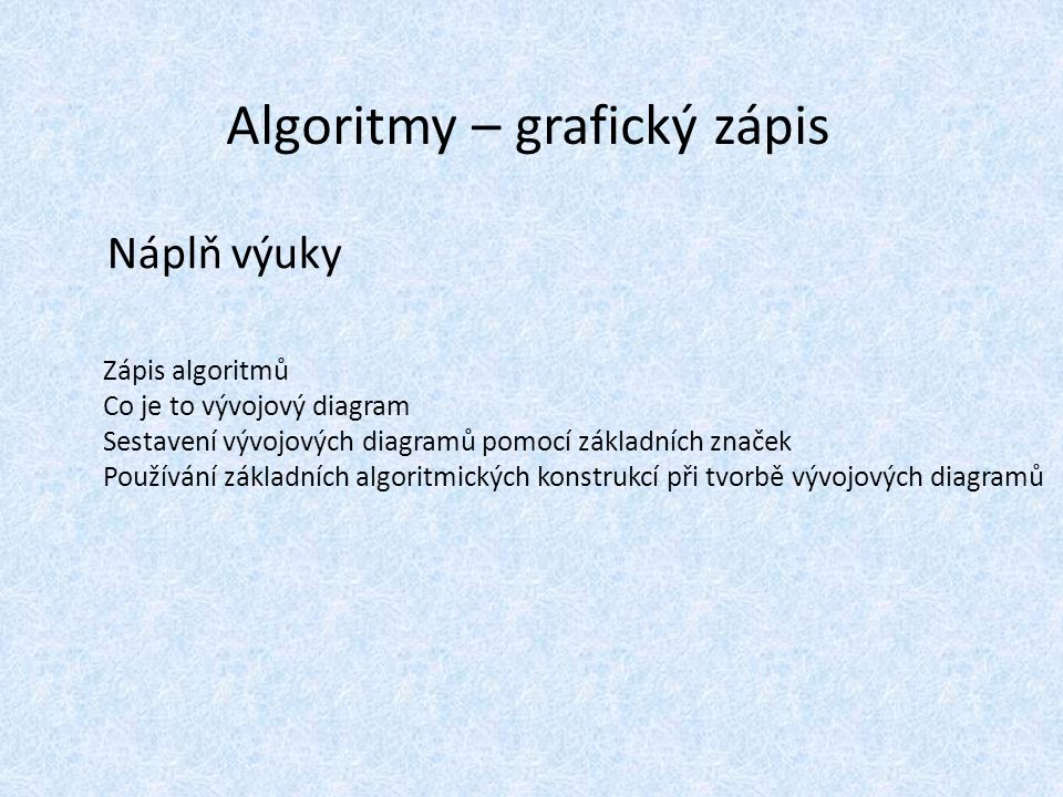 Algoritmy – grafický zápis