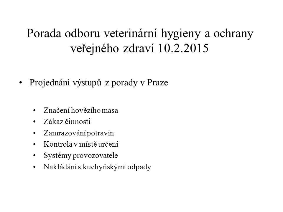 Porada odboru veterinární hygieny a ochrany veřejného zdraví 10.2.2015