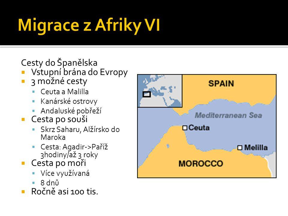 Migrace z Afriky VI Cesty do Španělska Vstupní brána do Evropy