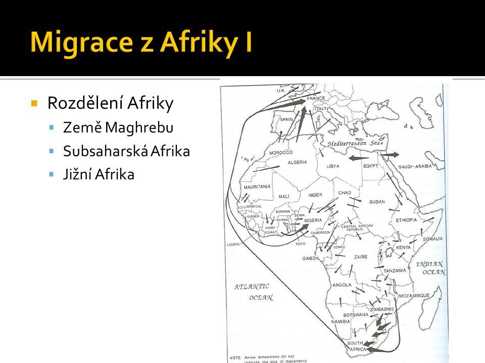 Migrace z Afriky I Rozdělení Afriky Země Maghrebu Subsaharská Afrika