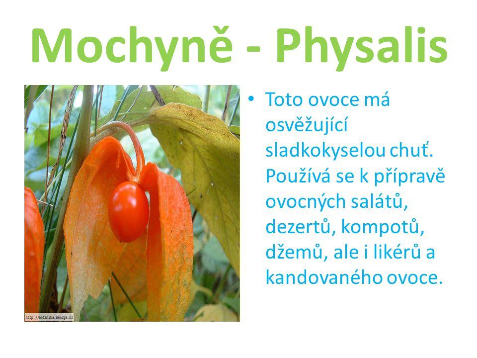 Mochyně - Physalis