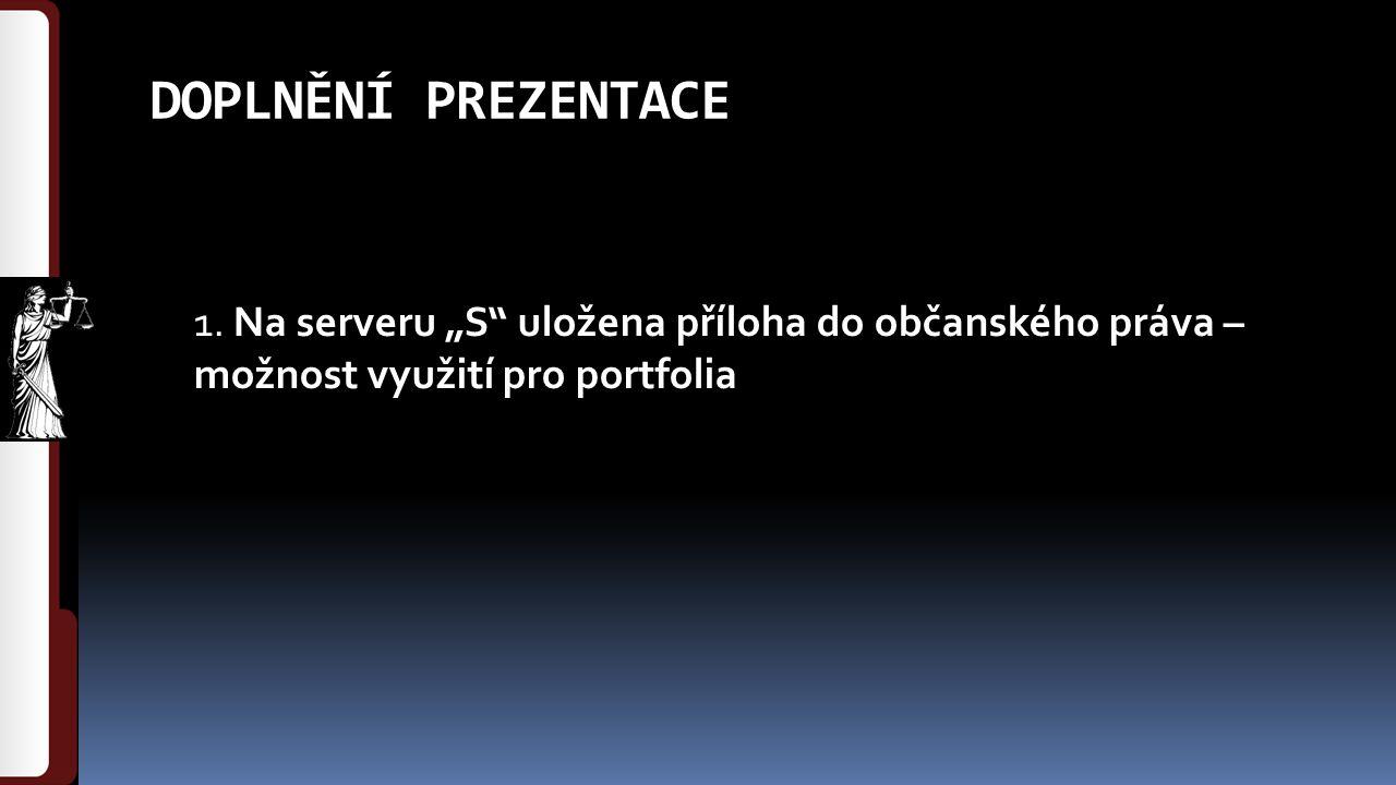 DOPLNĚNÍ PREZENTACE 1.