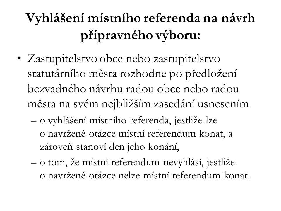 Vyhlášení místního referenda na návrh přípravného výboru: