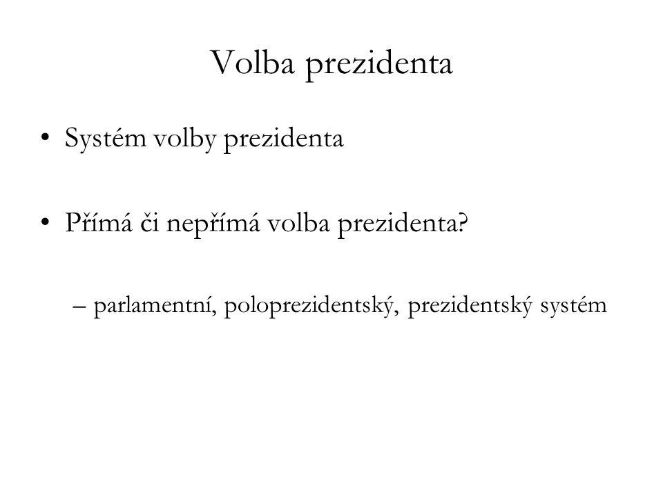 Volba prezidenta Systém volby prezidenta
