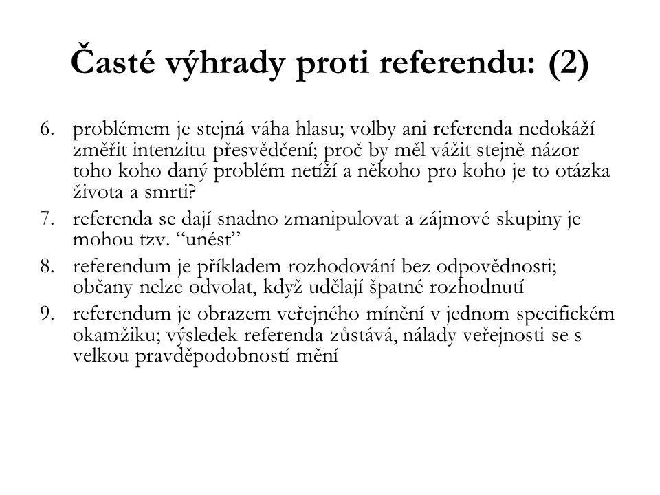Časté výhrady proti referendu: (2)