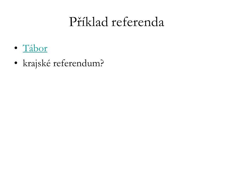 Příklad referenda Tábor krajské referendum