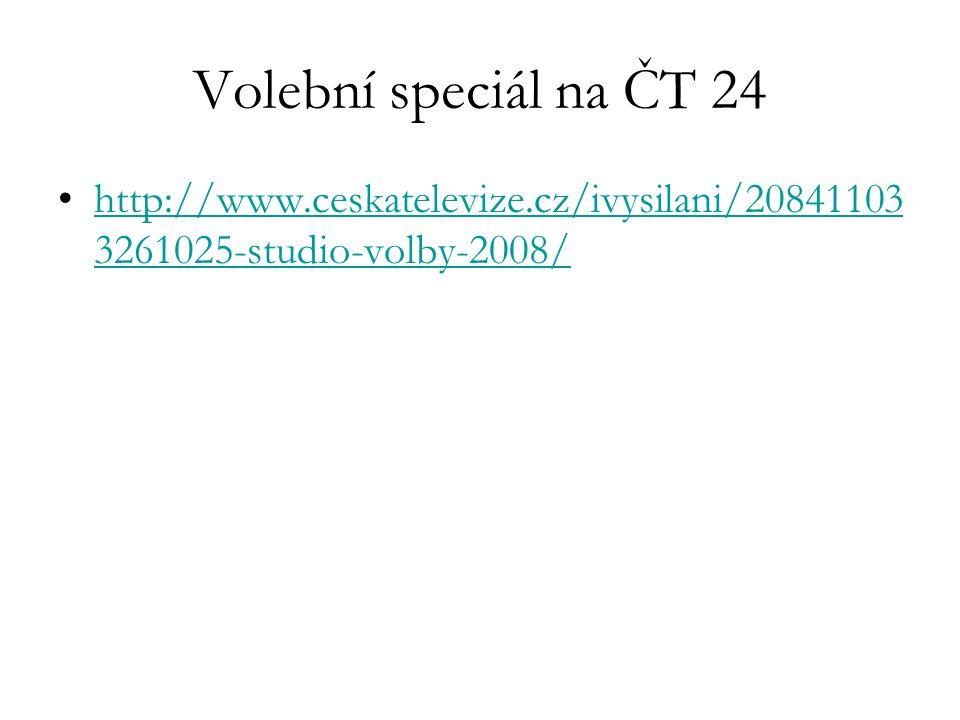 Volební speciál na ČT 24 http://www.ceskatelevize.cz/ivysilani/208411033261025-studio-volby-2008/