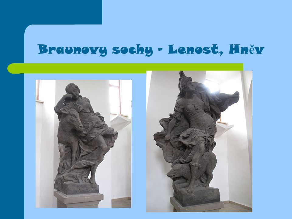 Braunovy sochy - Lenost, Hněv