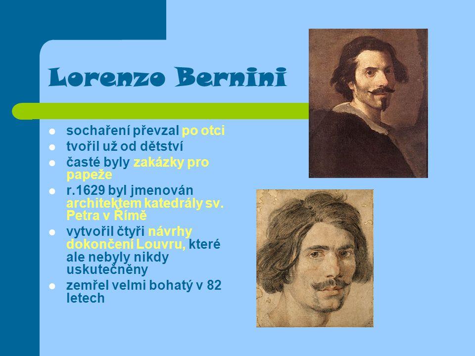 Lorenzo Bernini sochaření převzal po otci tvořil už od dětství