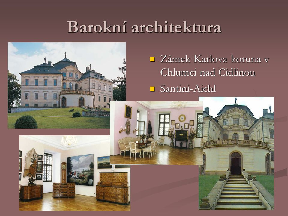 Barokní architektura Zámek Karlova koruna v Chlumci nad Cidlinou