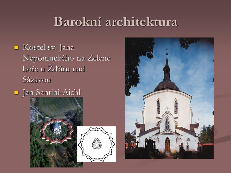 Barokní architektura Kostel sv. Jana Nepomuckého na Zelené hoře u Žďáru nad Sázavou.