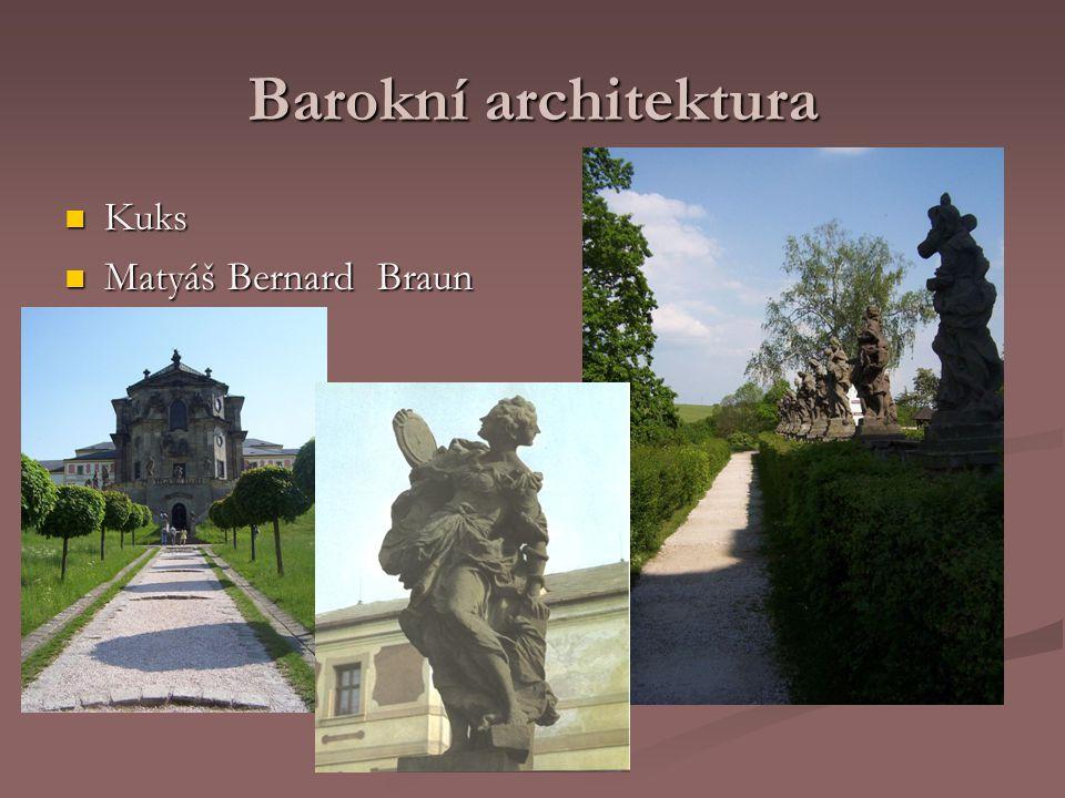 Barokní architektura Kuks Matyáš Bernard Braun
