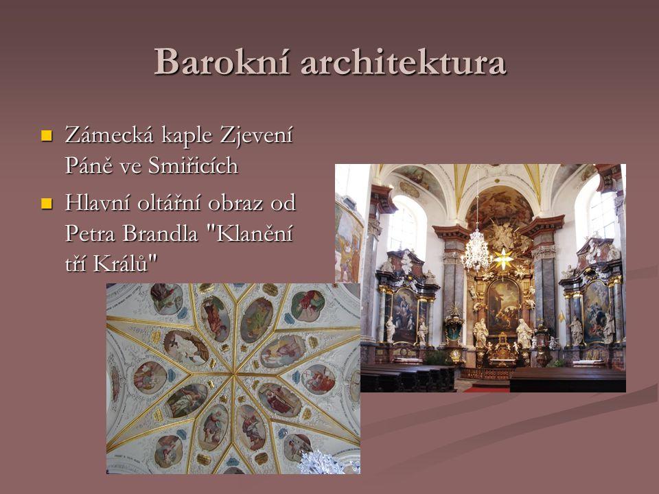 Barokní architektura Zámecká kaple Zjevení Páně ve Smiřicích