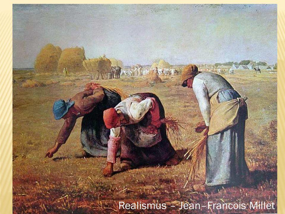 Realismus – Jean–Francois Millet