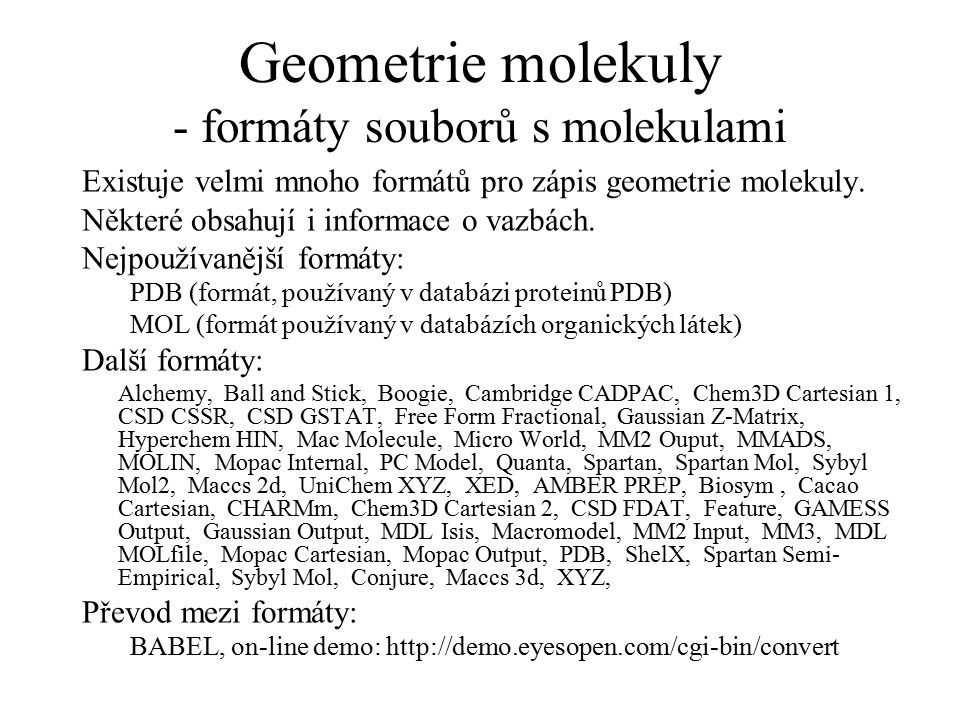 Geometrie molekuly - formáty souborů s molekulami