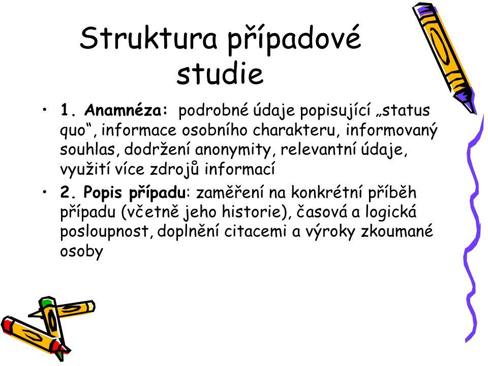 Struktura případové studie