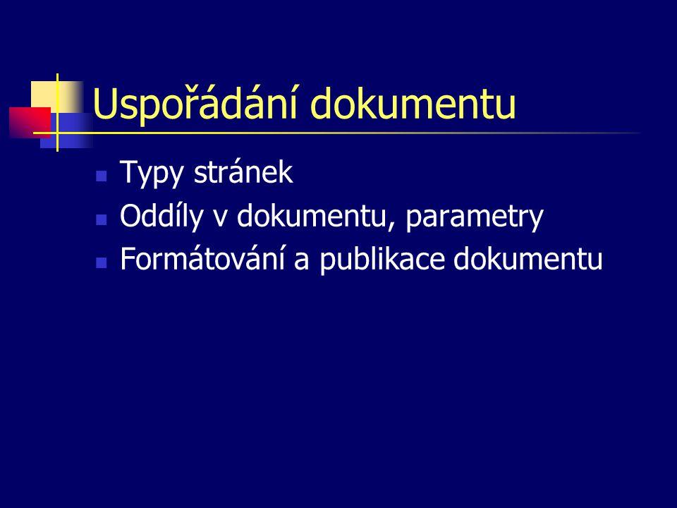 Uspořádání dokumentu Typy stránek Oddíly v dokumentu, parametry