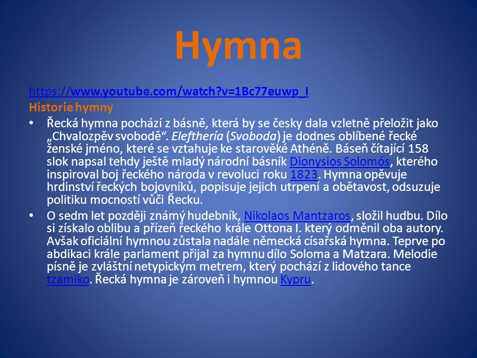 Hymna https://www.youtube.com/watch v=1Bc77euwp_I Historie hymny