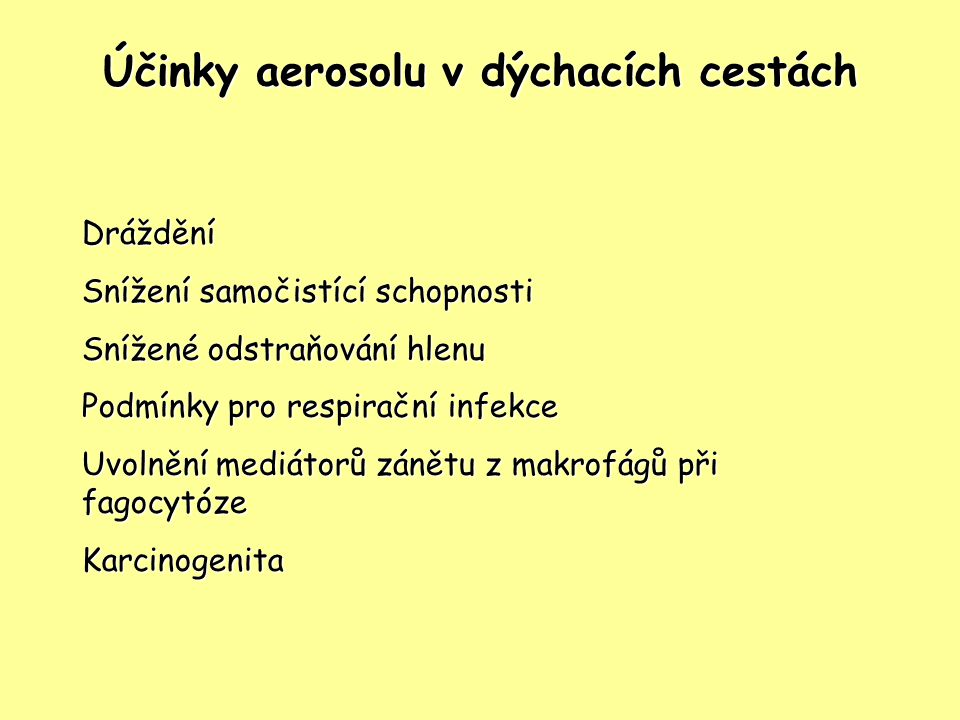 Účinky aerosolu v dýchacích cestách