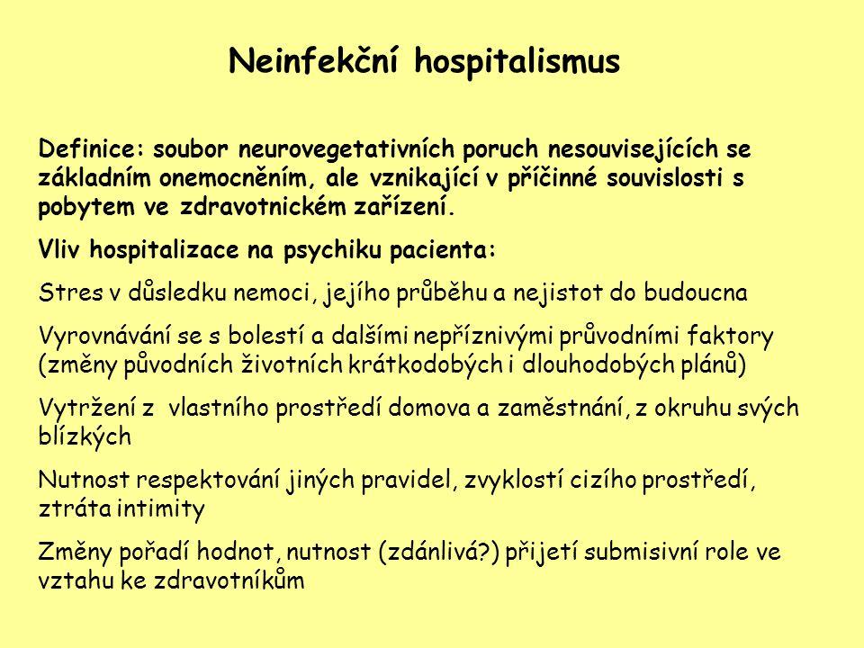 Neinfekční hospitalismus