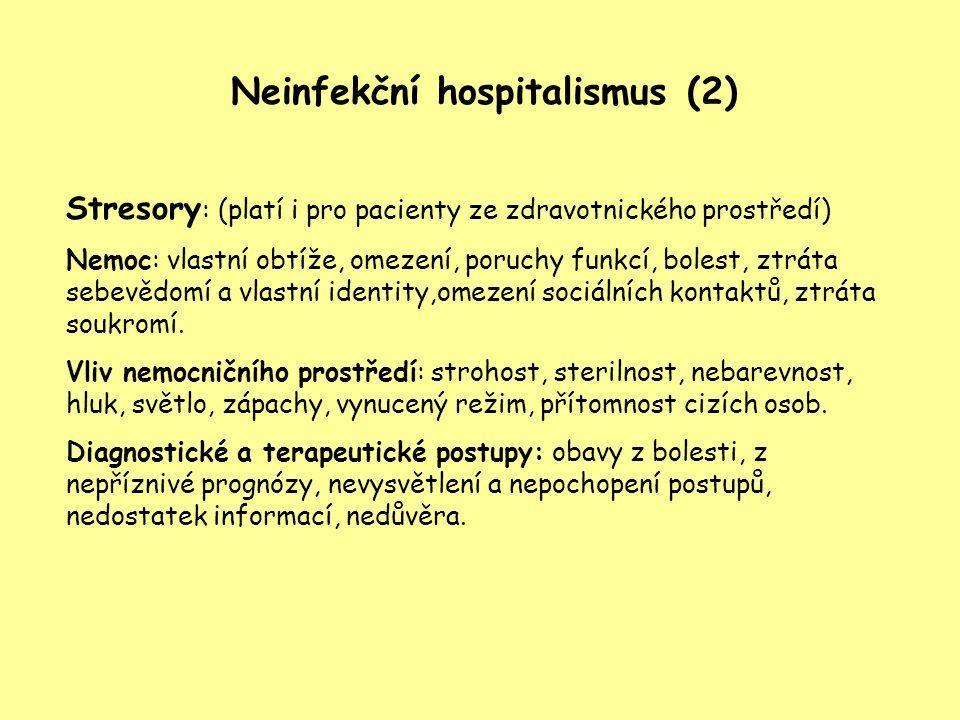 Neinfekční hospitalismus (2)