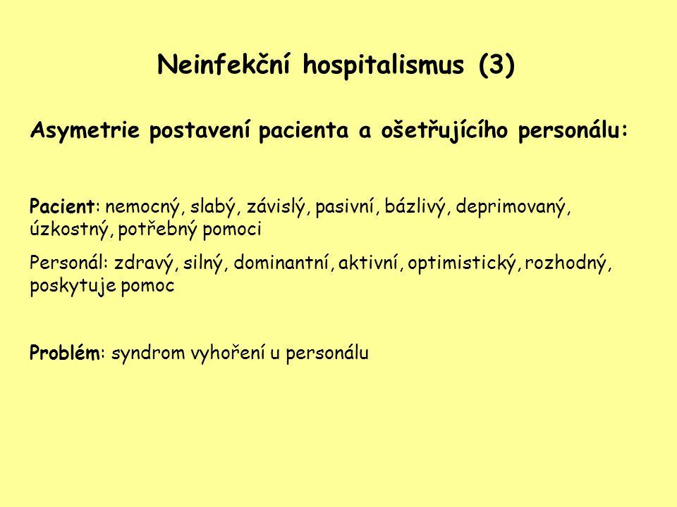 Neinfekční hospitalismus (3)