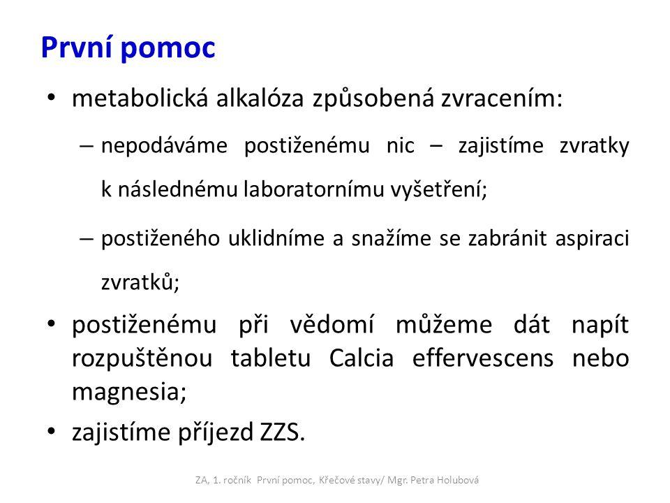 ZA, 1. ročník První pomoc, Křečové stavy/ Mgr. Petra Holubová