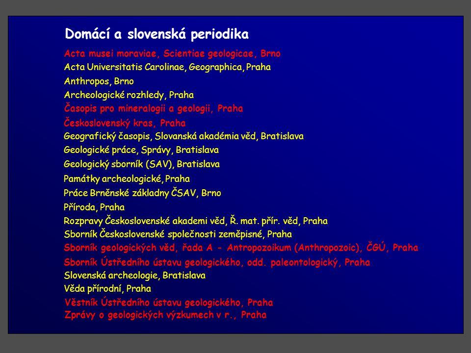 Domácí a slovenská periodika