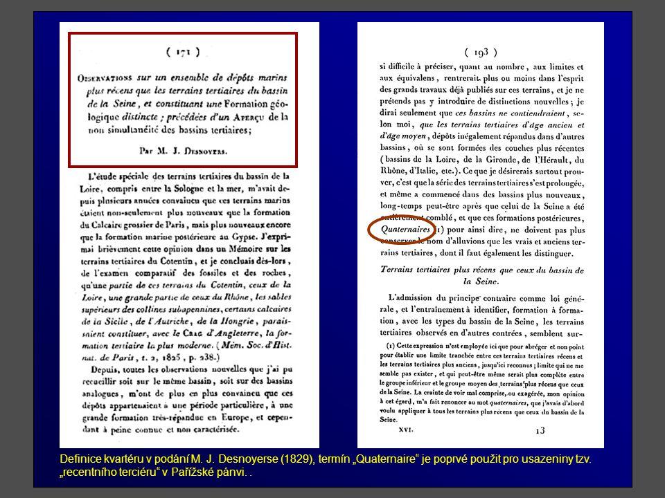 Definice kvartéru v podání M. J