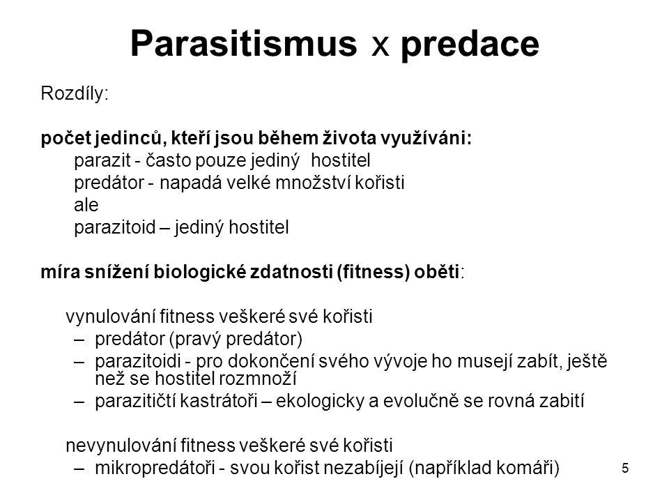 Parasitismus x predace