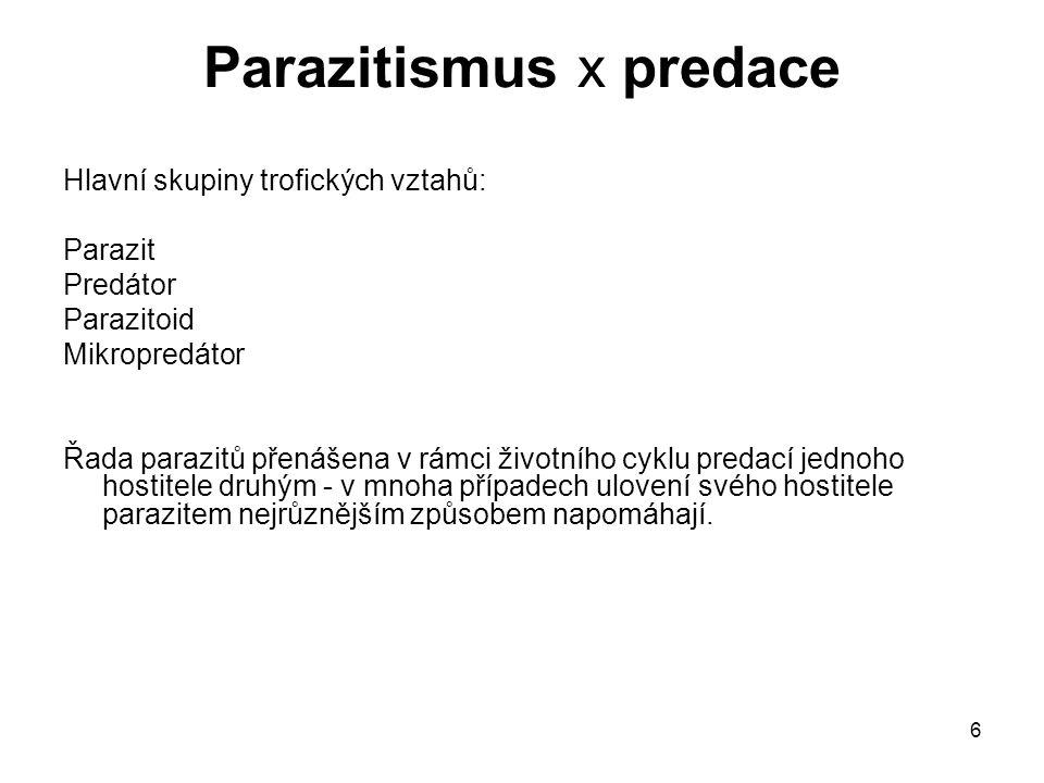Parazitismus x predace